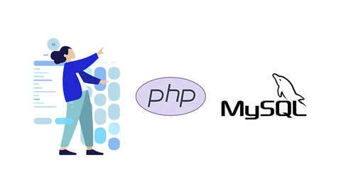 PHP & MySQL Course: The Complete Guide (Step by Step)