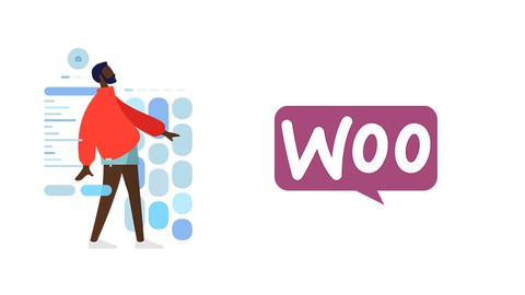 WooCommerce Course: Build E-Commerce Websites (Step by Step)