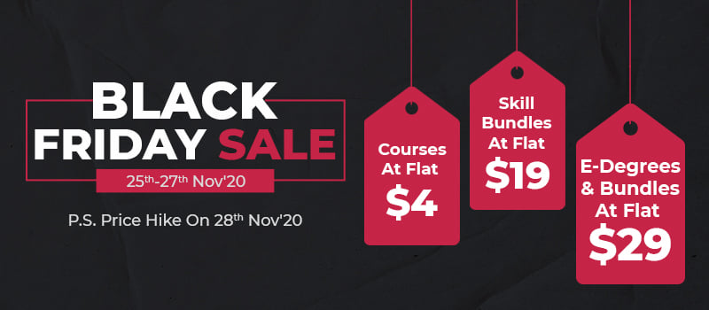 (Ending Soon) Black Friday Sale: Courses for $4, Skill Bundles $19 E-Degrees & Bundles $29 – Python, Machine Learning, Javascript, DevOps, CyberSecurity, Web Development & More