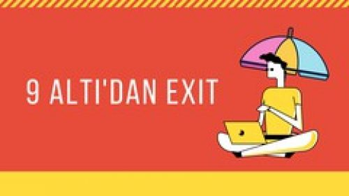 9 Altı'dan Exit