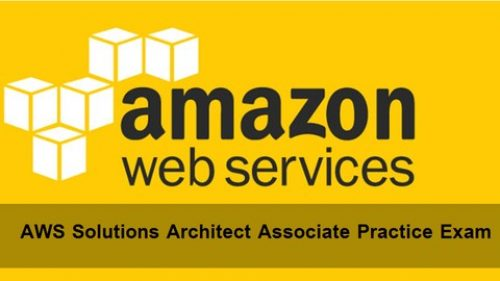 100% Discount] AWS Solutions Architect Associate Practice Exams NEW