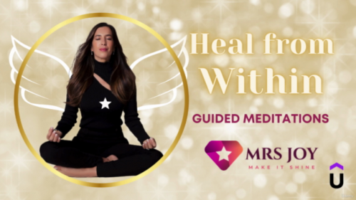 Heal From Within – 14 Guided Meditations with MRS JOY